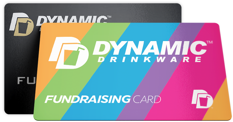 Dynamic Drinkware Fundraising Card
